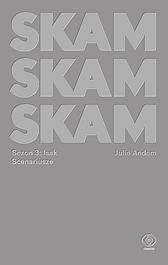 SKAM Sezon 3: Isak, Julie Andem, Dom Wydawniczy REBIS Sp. z o.o.