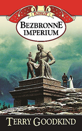 Bezbronne imperium, Terry Goodkind, Dom Wydawniczy REBIS Sp. z o.o.