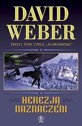 Herezją naznaczeni, David Weber, Dom Wydawniczy REBIS Sp. z o.o.