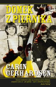 Domek z piernika, Carin Gerhardsen, Dom Wydawniczy REBIS Sp. z o.o.