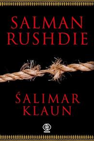 Śalimar klaun, Salman Rushdie, Dom Wydawniczy REBIS Sp. z o.o.