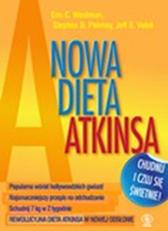Nowa dieta Atkinsa, Jeff S. Volek, Eric C. Westman, Stephen D. Phinney, Dom Wydawniczy REBIS Sp. z o.o.