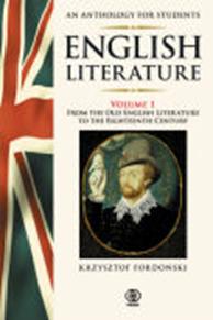English Literature. An Anthology for Students Vol.1, Krzysztof Fordoński, Dom Wydawniczy REBIS Sp. z o.o.